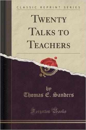 Twenty talks to teachers